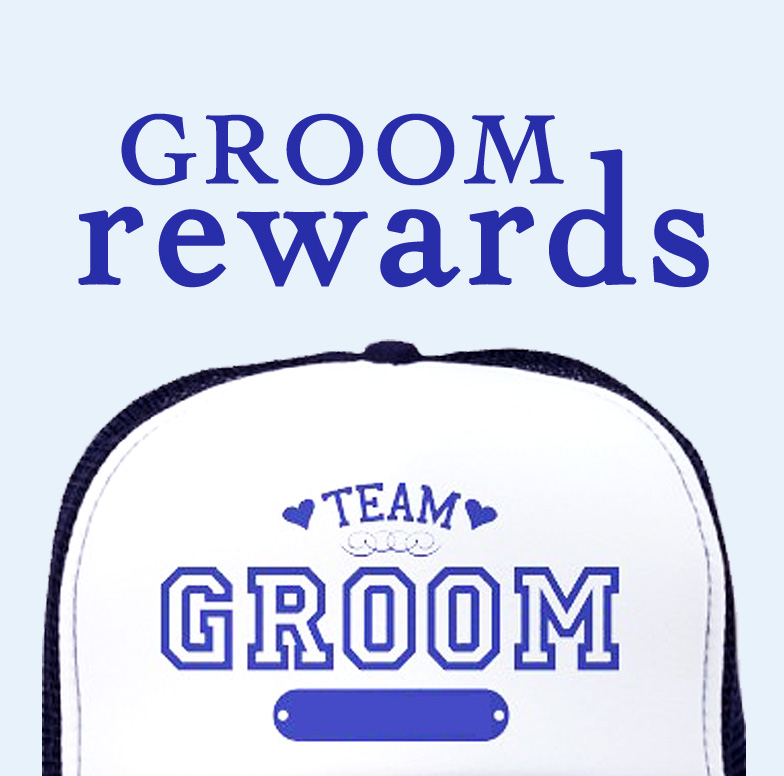 GROOM REWARDS