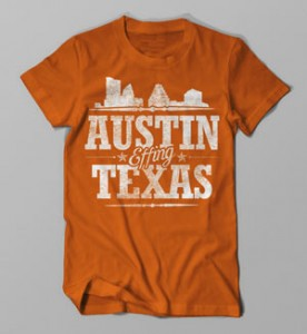austin effing texas shirt