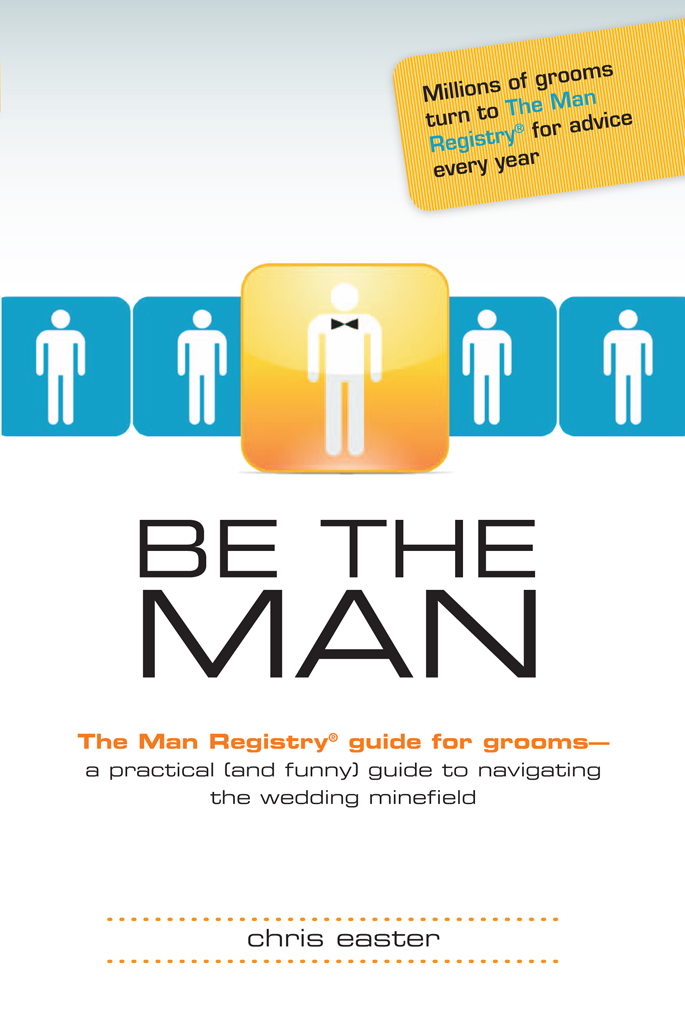 Be The Man: The Man Registry Groom Guide