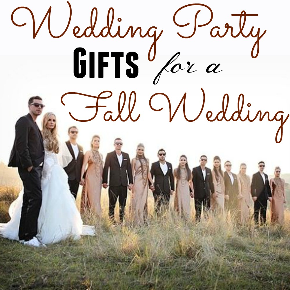 10 Wedding Party Gift Ideas For A Fall